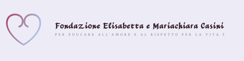 Fondazione Elisabetta e Mariachiara Casini Onlus