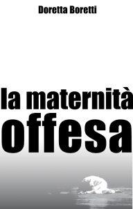 Maternita offesa redux